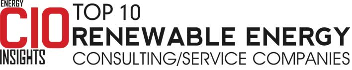 Top 10 Renewable Energy Consulting/Service Companies - 2019