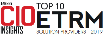Top 10 ETRM Solution Companies - 2019