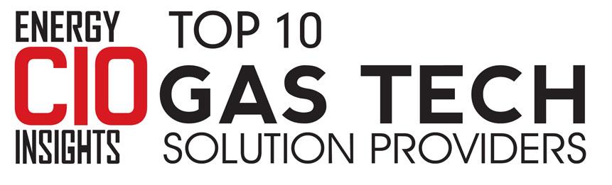 Top 10 Gas Tech Solution Companies - 2019