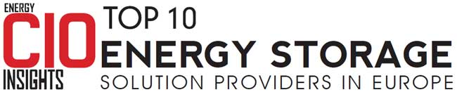 Top 10 Energy Storage Systems Companies in Europe - 2019