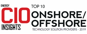 Top 10 Onshore/Offshore Technology Solution Providers - 2019