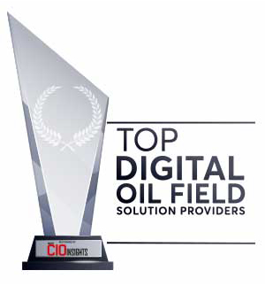 Top 10 Digital Oil Field Solution Companies - 2020