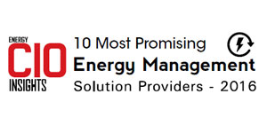 10 Most Promising Energy Management Solution Providers - 2016