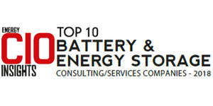 Top 10 Battery and Energy Storage Consulting/Services Companies - 2018