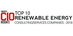 Top 10 Renewable Energy Consulting/Service Providers - 2018