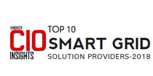Top 10 Smart Grid Solution Providers - 2018