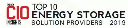 Top 10 Energy Storage Solution Providers - 2019